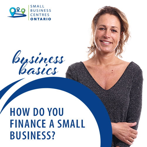 How Do You Finance A Small Business?